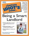 Idiot's Guide to Being a Smart Landlord